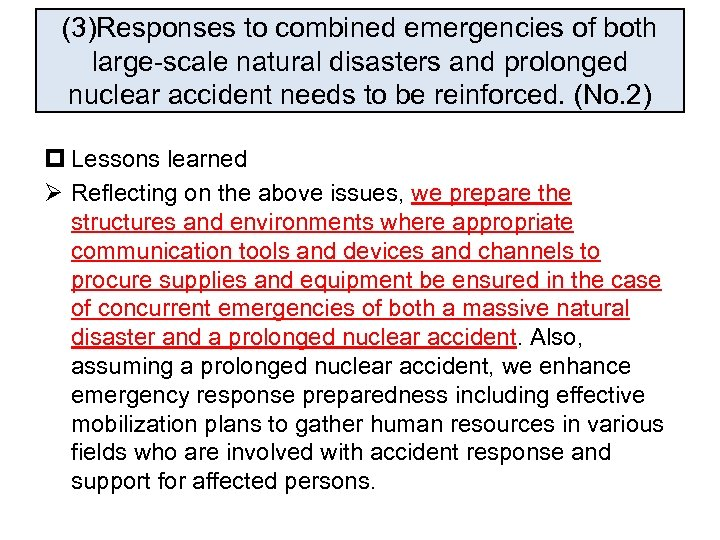 (3)Responses to combined emergencies of both large-scale natural disasters and prolonged nuclear accident needs