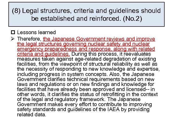 (8) Legal structures, criteria and guidelines should be established and reinforced. (No. 2) p