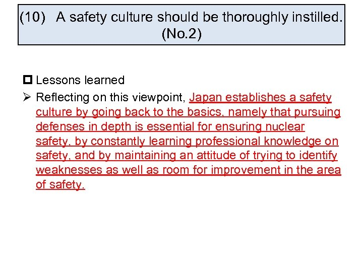 (10) A safety culture should be thoroughly instilled. (No. 2) p Lessons learned Ø