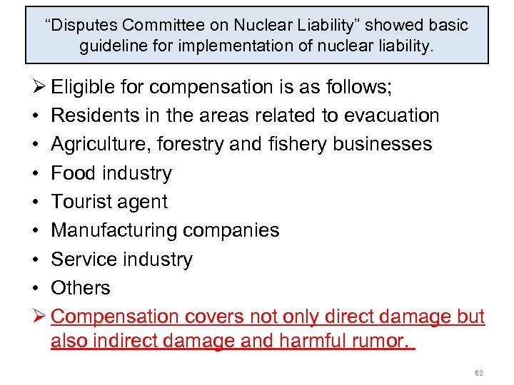 """""""Disputes Committee on Nuclear Liability"""" showed basic guideline for implementation of nuclear liability. Ø"""