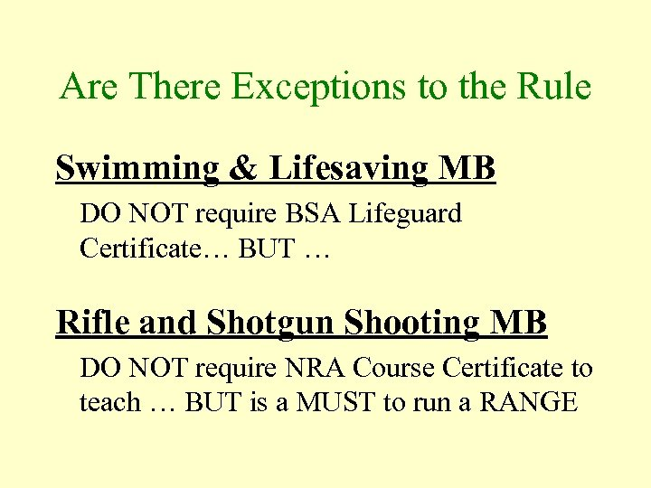 Are There Exceptions to the Rule Swimming & Lifesaving MB DO NOT require BSA