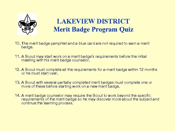 LAKEVIEW DISTRICT Merit Badge Program Quiz 10. The merit badge pamphlet and a blue
