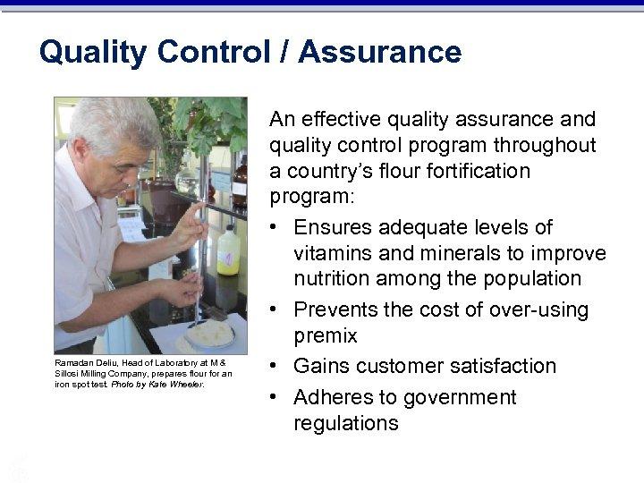 Quality Control / Assurance Ramadan Deliu, Head of Laboratory at M & Sillosi Milling