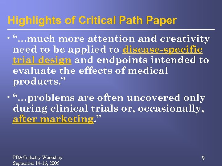 """Highlights of Critical Path Paper • """"…much more attention and creativity need to be"""