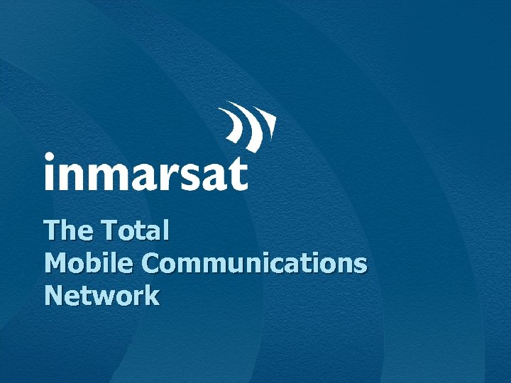 The Total Mobile Communications Network