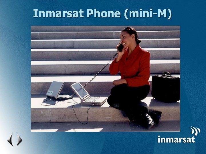 Inmarsat Phone (mini-M)