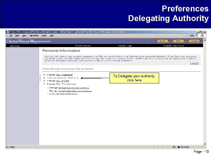 Preferences Delegating Authority To Delegate your authority, click here Page - 10