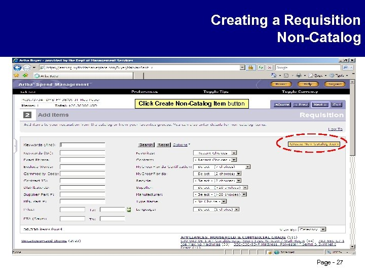 Creating a Requisition Non-Catalog Click Create Non-Catalog Item button Page - 27