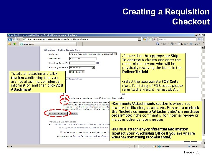 Creating a Requisition Checkout • Ensure that the appropriate To add an attachment, click