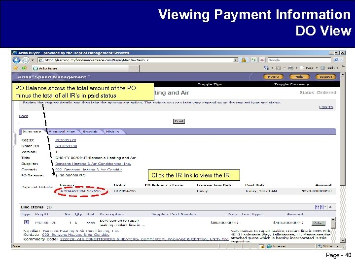 Viewing Payment Information DO View PO Balance shows the total amount of the PO
