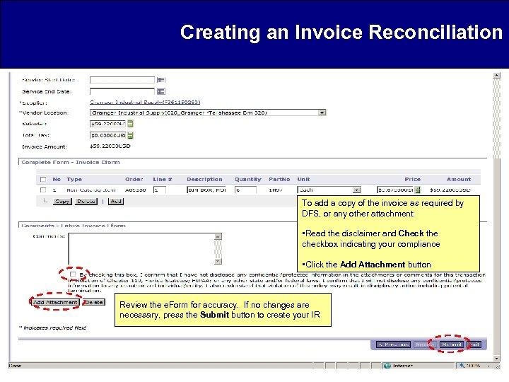 Creating an Invoice Reconciliation To add a copy of the invoice as required by