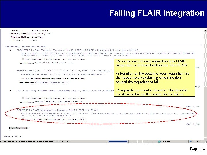 Failing FLAIR Integration • When an encumbered requisition fails FLAIR Integration, a comment will