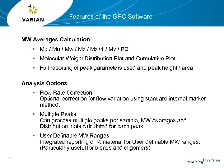 Features of the GPC Software MW Averages Calculation • Mp / Mn / Mw
