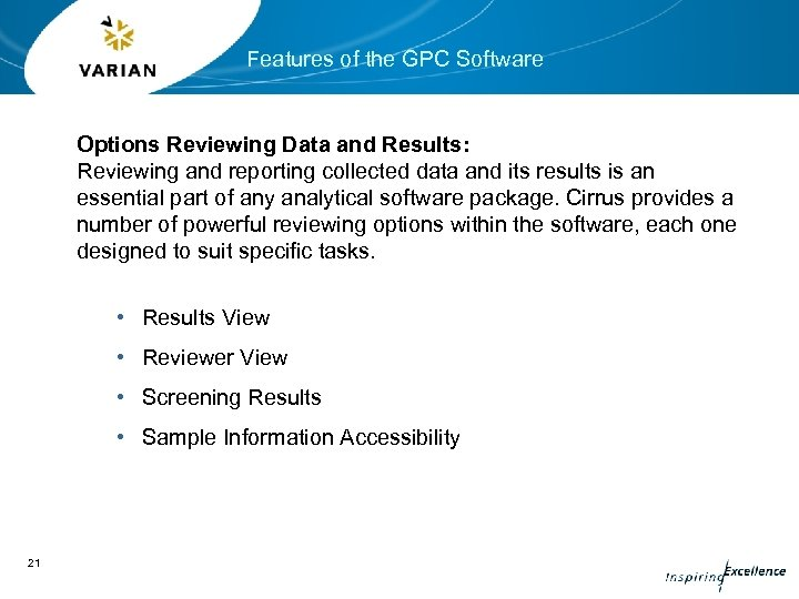 Features of the GPC Software Options Reviewing Data and Results: Reviewing and reporting collected