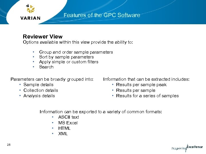 Features of the GPC Software Reviewer View Options available within this view provide the