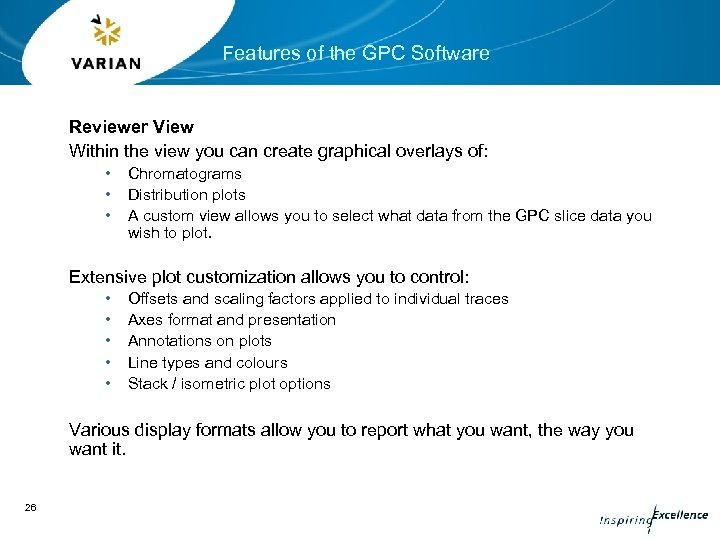 Features of the GPC Software Reviewer View Within the view you can create graphical