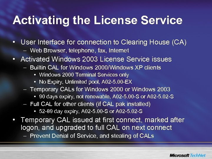 Activating the License Service • User Interface for connection to Clearing House (CA) –