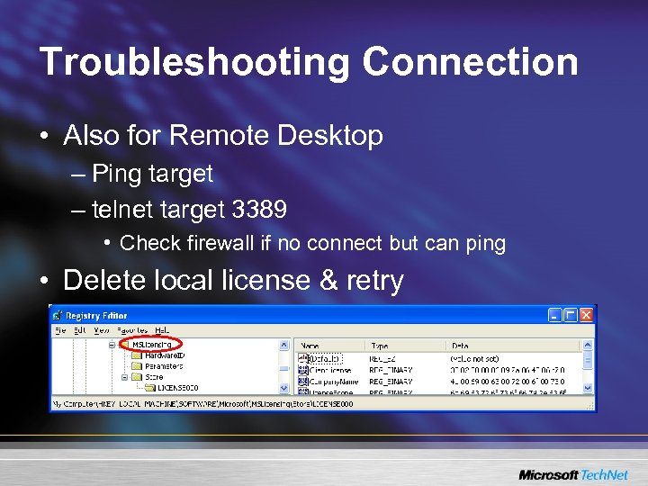 Troubleshooting Connection • Also for Remote Desktop – Ping target – telnet target 3389