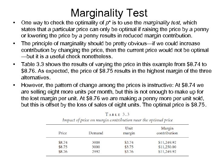 Marginality Test • • One way to check the optimality of p* is to