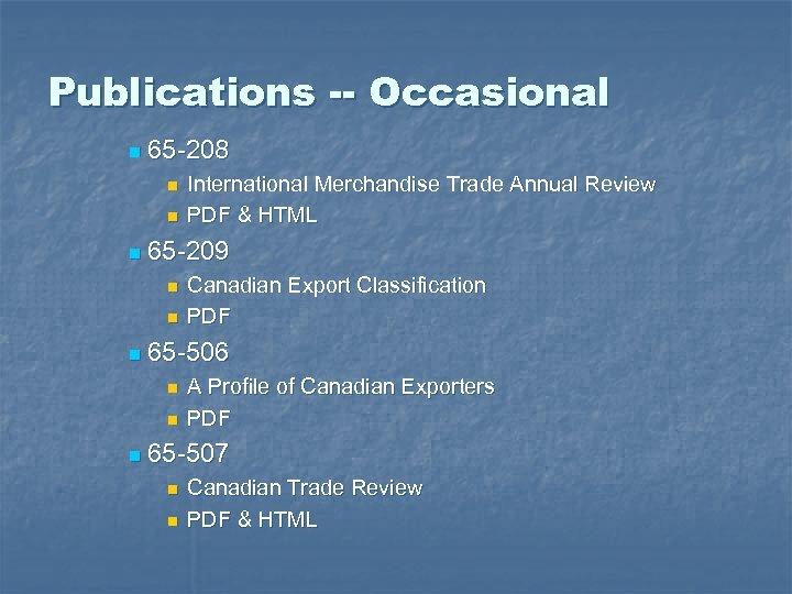 Publications -- Occasional n 65 -208 n n n 65 -209 n n n