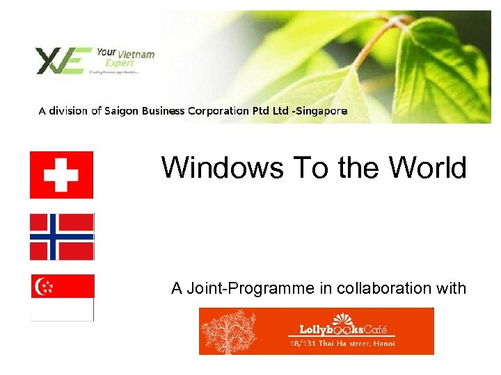 Windows To the World A Joint-Programme in collaboration with