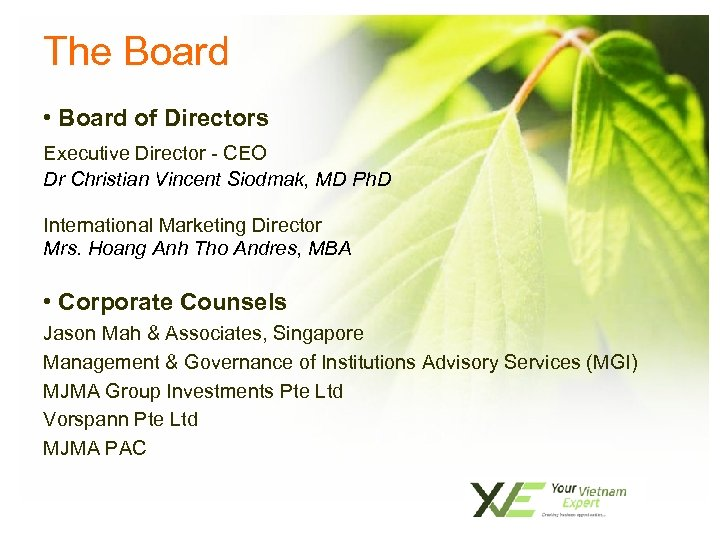 The Board • Board of Directors Executive Director - CEO Dr Christian Vincent Siodmak,