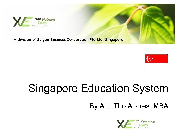 Singapore Education System By Anh Tho Andres, MBA