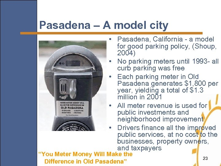 Pasadena – A model city • Pasadena, California - a model for good parking