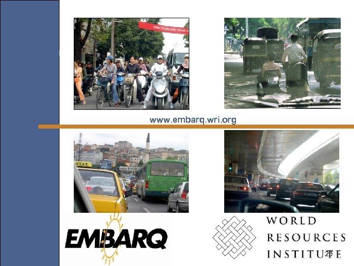 www. embarq. wri. org 26
