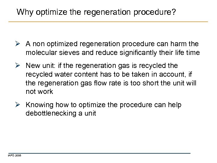 Why optimize the regeneration procedure? Ø A non optimized regeneration procedure can harm the