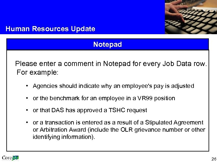 Human Resources Update Notepad Please enter a comment in Notepad for every Job Data