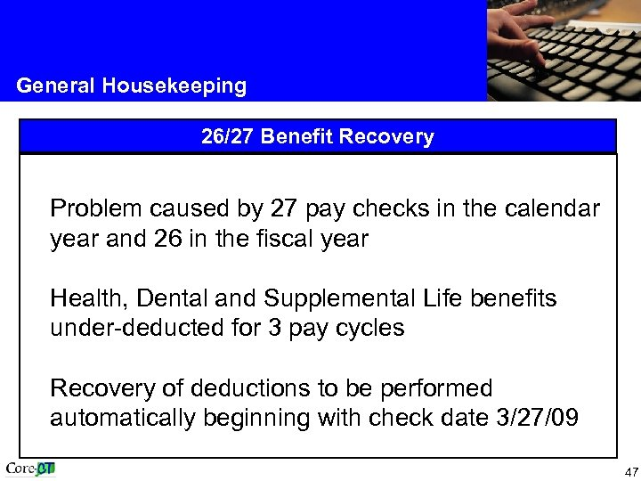 General Housekeeping 26/27 Benefit Recovery Problem caused by 27 pay checks in the calendar