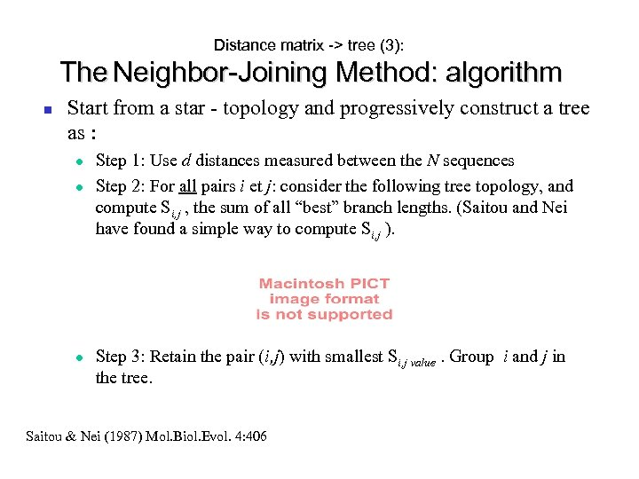 Distance matrix -> tree (3): The Neighbor-Joining Method: algorithm Start from a star -