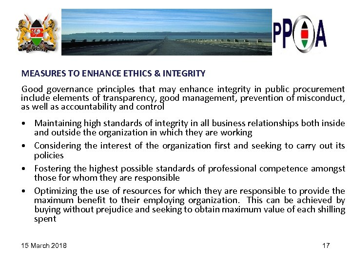 MEASURES TO ENHANCE ETHICS & INTEGRITY Good governance principles that may enhance integrity in