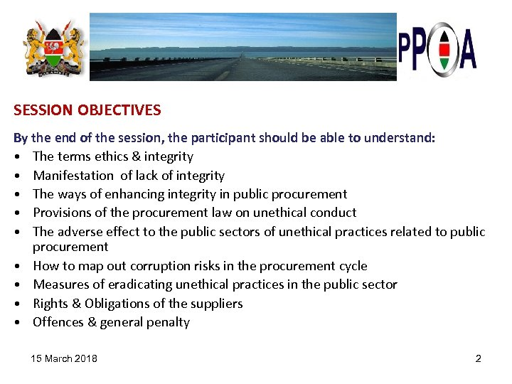 SESSION OBJECTIVES By the end of the session, the participant should be able to