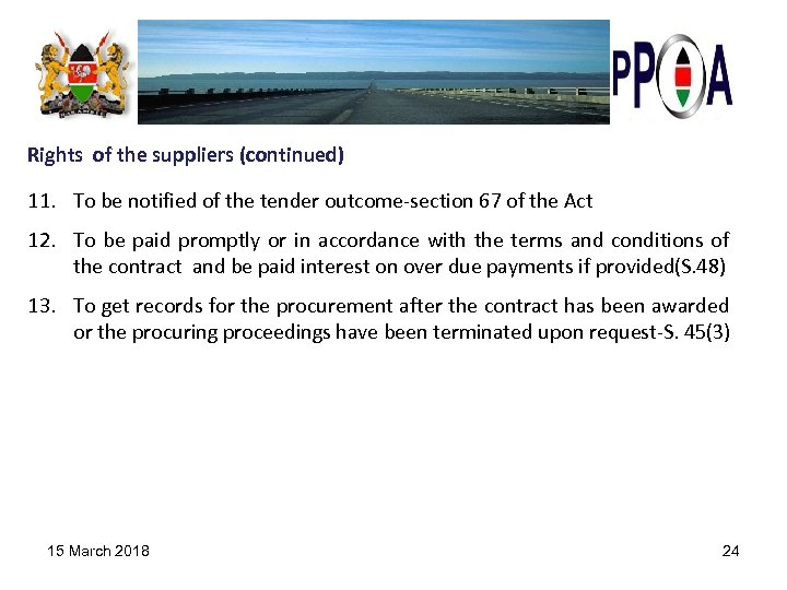 Rights of the suppliers (continued) 11. To be notified of the tender outcome-section 67