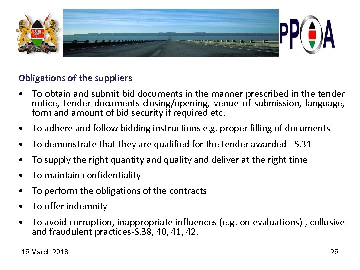 Obligations of the suppliers • To obtain and submit bid documents in the manner