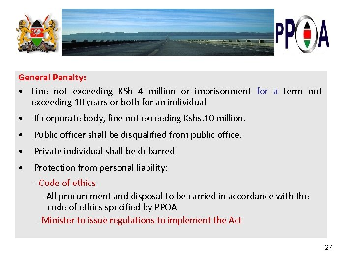 General Penalty: • Fine not exceeding KSh 4 million or imprisonment for a term