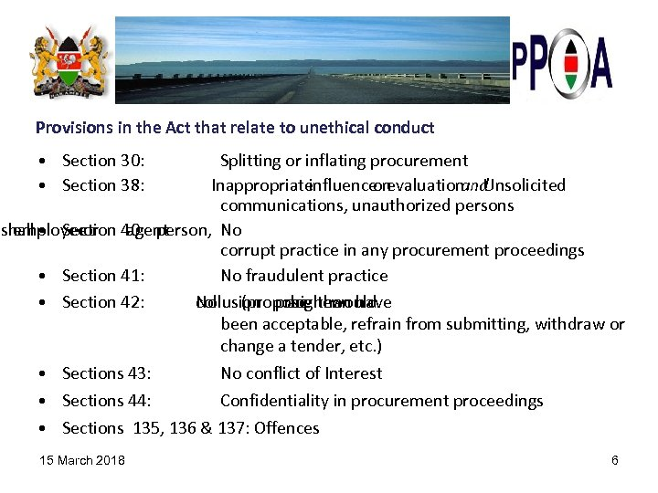 Provisions in the Act that relate to unethical conduct • Section 30: • Section
