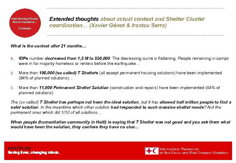 Haiti Welcome. Shelter Meeting to Needs evaluation – the IFRC Summary Extended thoughts about