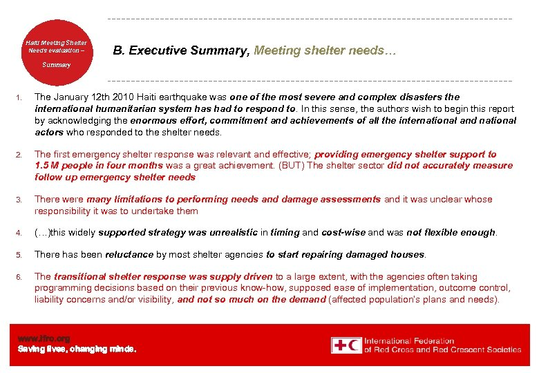 Haiti Welcome. Shelter Meeting to Needs evaluation – the IFRC B. Executive Summary, Meeting