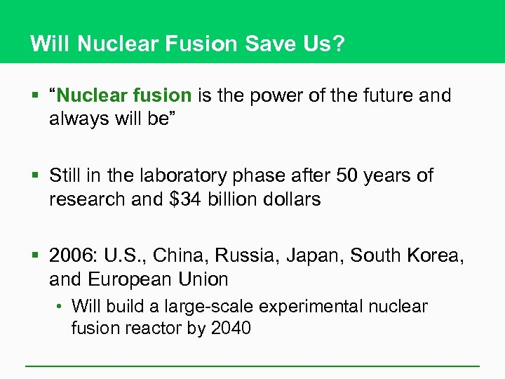 """Will Nuclear Fusion Save Us? § """"Nuclear fusion is the power of the future"""