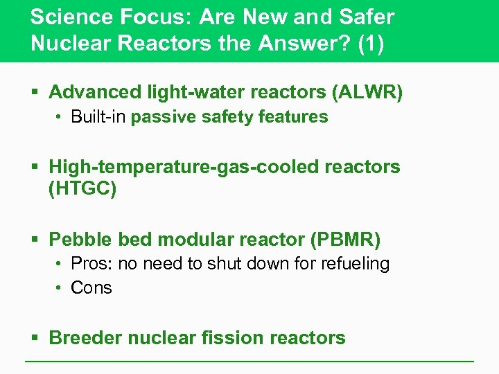 Science Focus: Are New and Safer Nuclear Reactors the Answer? (1) § Advanced light-water