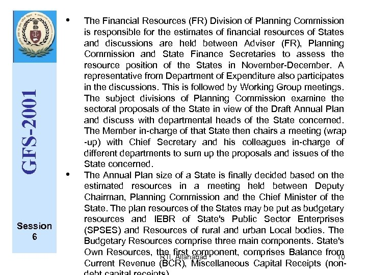 GFS-2001 • Session 6 • The Financial Resources (FR) Division of Planning Commission is