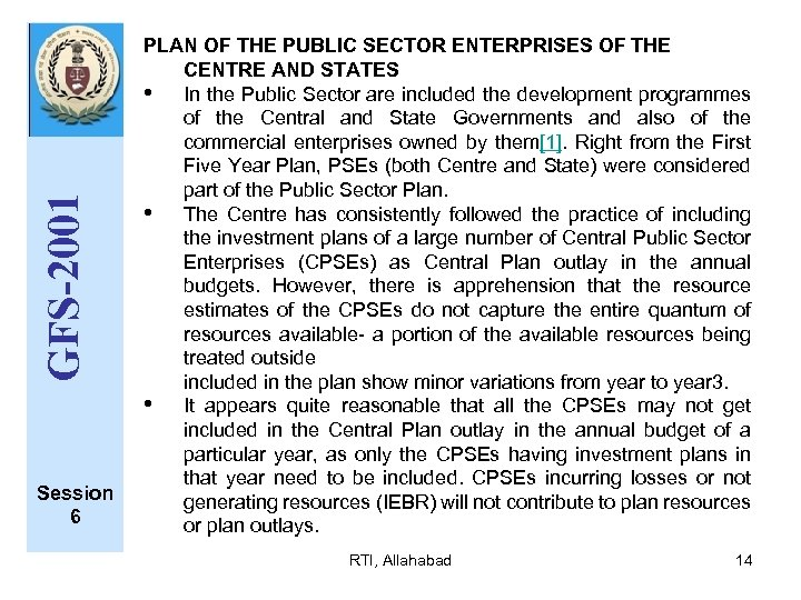 GFS-2001 Session 6 PLAN OF THE PUBLIC SECTOR ENTERPRISES OF THE CENTRE AND STATES