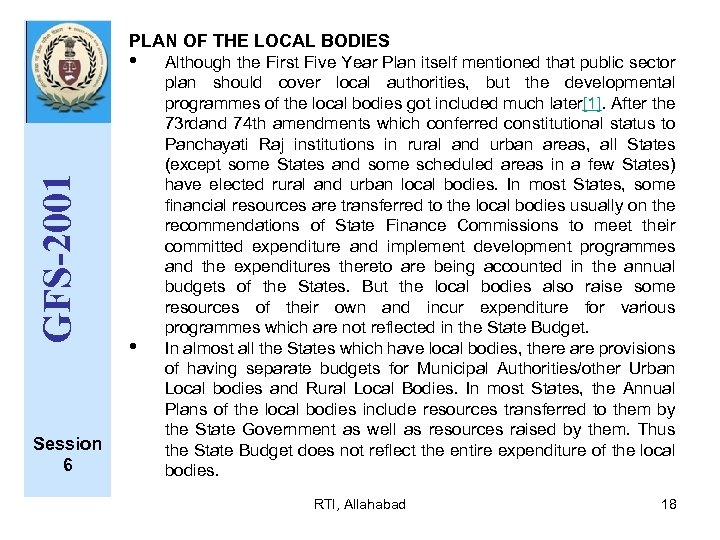PLAN OF THE LOCAL BODIES GFS-2001 • Session 6 • Although the First Five