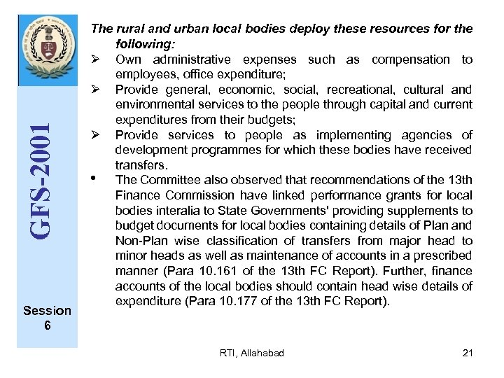 GFS-2001 Session 6 The rural and urban local bodies deploy these resources for the