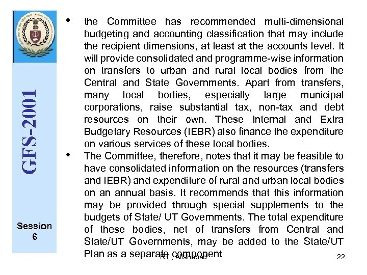 GFS-2001 • Session 6 • the Committee has recommended multi dimensional budgeting and accounting