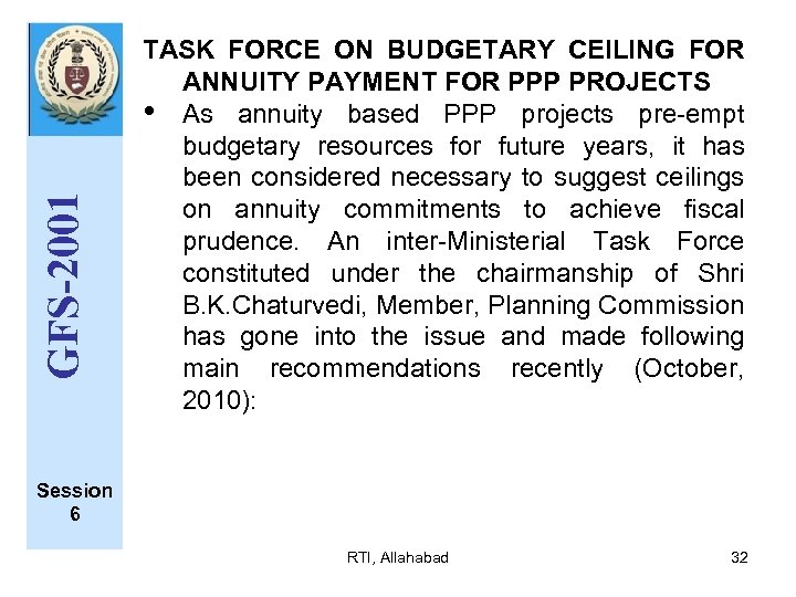 GFS-2001 TASK FORCE ON BUDGETARY CEILING FOR ANNUITY PAYMENT FOR PPP PROJECTS • As