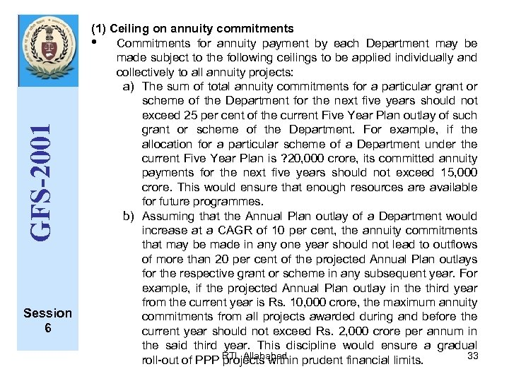GFS-2001 Session 6 (1) Ceiling on annuity commitments • Commitments for annuity payment by